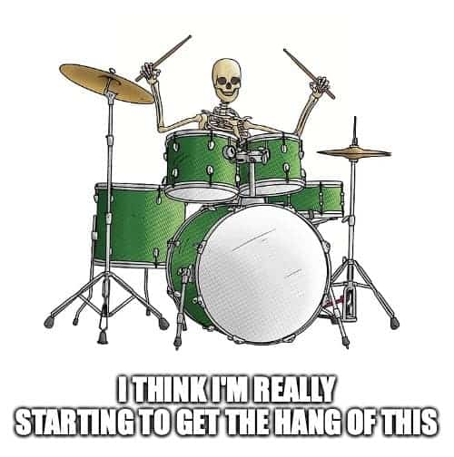 Is it hard to learn drums joke
